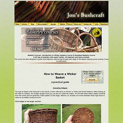 Weaving a wicker basket; the most comprehensive basket tutorial on the... - StumbleUpon