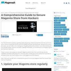 A Comprehensive Guide to Secure Magento Store from Hackers