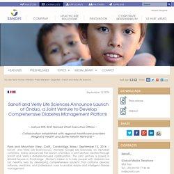 Sanofi and Verily Life Sciences Announce Launch of Onduo, a Joint Venture to Develop Comprehensive Diabetes Management Platform
