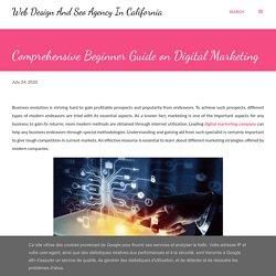 Comprehensive Beginner Guide on Digital Marketing
