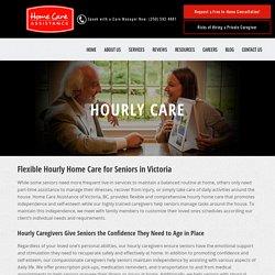Comprehensive Hourly & Respite Care For Seniors in Victoria BC