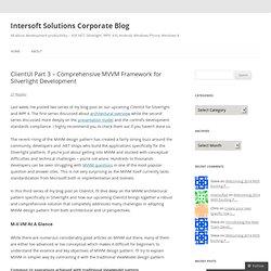 ClientUI Part 3 – Comprehensive MVVM Framework for Silverlight Development