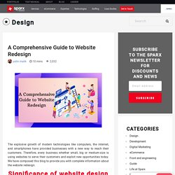 A Comprehensive Guide to Website Redesign - Sparx IT Solutions