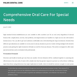 Comprehensive Oral Care For Special Needs