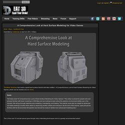 A Comprehensive Look at Hard Surface Modeling for Video Games