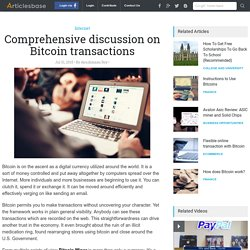 Comprehensive discussion on Bitcoin transactions