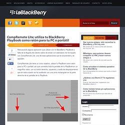 CompRemote Lite; utiliza tu BlackBerry PlayBook como ratón para tu PC o portátil