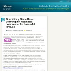 Gramática y Game Based Learning: un juego para comprender las bases del lenguaje