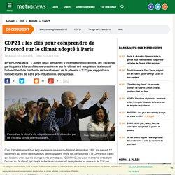 COP21 : les clés pour comprendre de l'accord sur le climat adopté à Paris