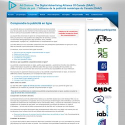 Comprendre la publicité en ligne – The Digital Advertising Alliance Of Canada / l'Alliance de la publicité numérique du Canada (DAAC)