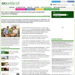 Des cours en ligne gratuits et ouverts à tous pour comprendre l'agriculture biologique