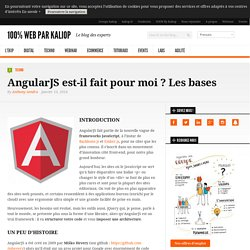 Comprendre les bases d'angularJS et savoir quand l'utiliser