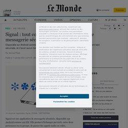Signal: tout comprendre à l'application de messagerie sécurisée à très fort succès