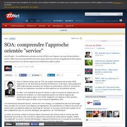 """SOA: comprendre l'approche orientée """"service"""""""