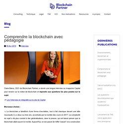 Comprendre la blockchain avec pédagogie