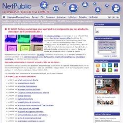 37 MOOC Culture numérique pour apprendre et comprendre par des étudiants-chercheurs de l'Université Lille 3