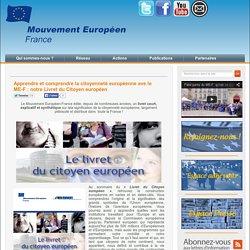 Apprendre et comprendre la citoyenneté européenne ave le ME-F : notre Livret du Citoyen européen