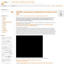 US NOW, comprendre la collaboration de masse issu du web