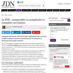 Le RTB : comprendre sa complexité et connaître ses limites
