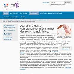 Atelier Info Hunter : comprendre les mécanismes des récits complotistes.