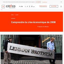 Comprendre la crise économique de 2008