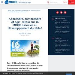 Autoformation_Apprendre, comprendre et agir : retour sur 16 MOOC associés au développement durable !_MOOC_site: www.fun-mooc.fr