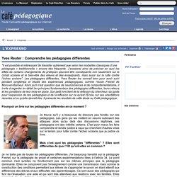 Yves Reuter : Comprendre les pédagogies différentes