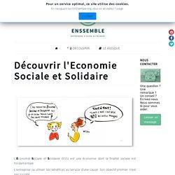 Comprendre l'Economie Sociale et Solidaire en 2 minutes !