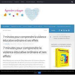 7 minutes pour comprendre la violence éducative ordinaire et ses effets