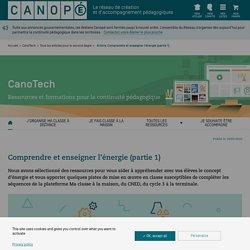 Comprendre et enseigner l'énergie (partie 1) - CanoTech