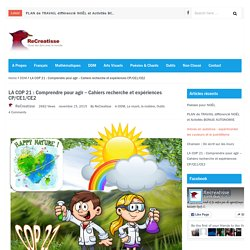 LA COP 21 : Comprendre pour agir – Cahiers recherche et expériences CP/CE1/CE2