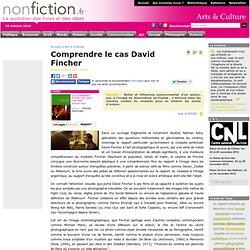 Comprendre le cas David Fincher