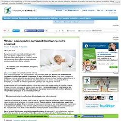 Vidéo : comprendre comment fonctionne notre sommeil