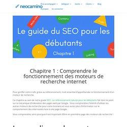 Chapitre 1 : Comprendre le fonctionnement des moteurs de recherche internet - Neocamino