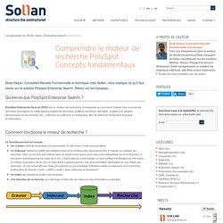 Comprendre le moteur de recherche PolySpot : Concepts fondamentaux
