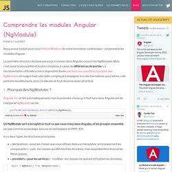 Comprendre les modules Angular (NgModule)