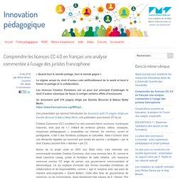 Comprendre les licences CC 4.0 en français une analyse commentée à l'usage de...