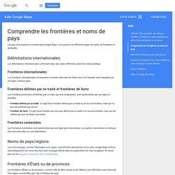Comprendre les frontières et noms de pays - Aide GoogleMaps