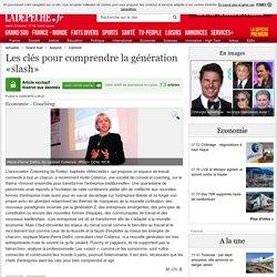 Les clés pour comprendre la génération «slash» - 23/02/2016 - ladepeche.fr