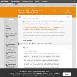 Comment comprendre les «communs»: Elinor Ostrom, la propriété et la nouvelle économie institutionnelle