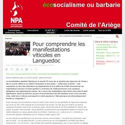 Pour comprendre les manifestations viticoles en Languedoc