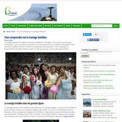 Tout comprendre sur le mariage brésilien — Brasil brésil — Tout sur le Brésil