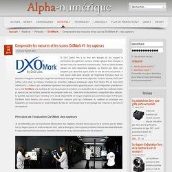 Comprendre les mesures et les scores DxOMark #1 : les capteurs