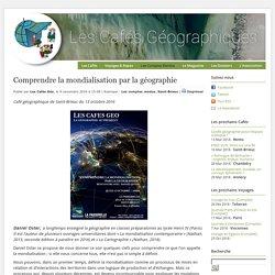 Comprendre la mondialisation par la géographie