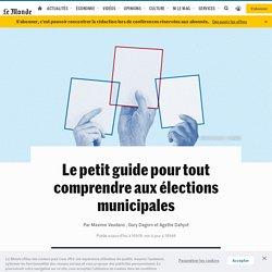 Le petit guide pour tout comprendre aux élections municipales