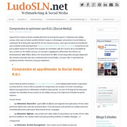 Comprendre et optimiser son R.O.I. [Social Media]