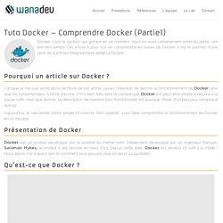 Tuto Docker – Comprendre Docker (Partie1)