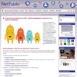 Comprendre et apprendre le HTML : Module pédagogique complet pour les enfants et débutants