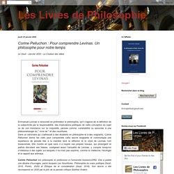 Corine Pelluchon : Pour comprendre Levinas. Un philosophe pour notre temps