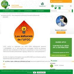 Les astuces de l'UFCC - Pour comprendre la réforme de la formation professionnelle - UFCC